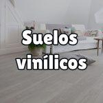 ¿Qué son los suelos vinílicos?